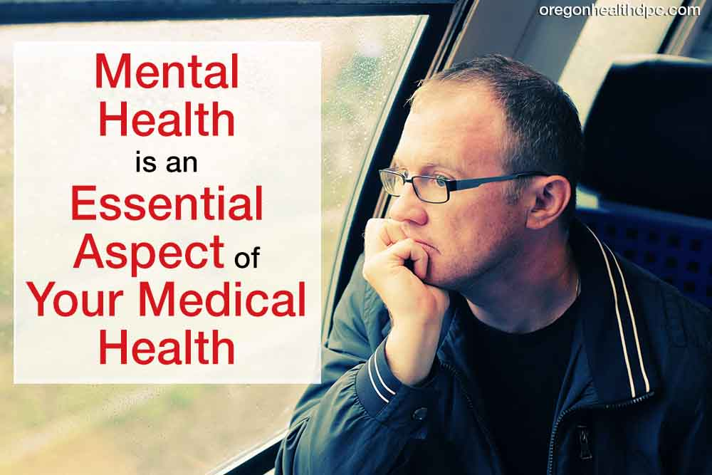 Mental Health is an Essential Aspect of Your Medical Health